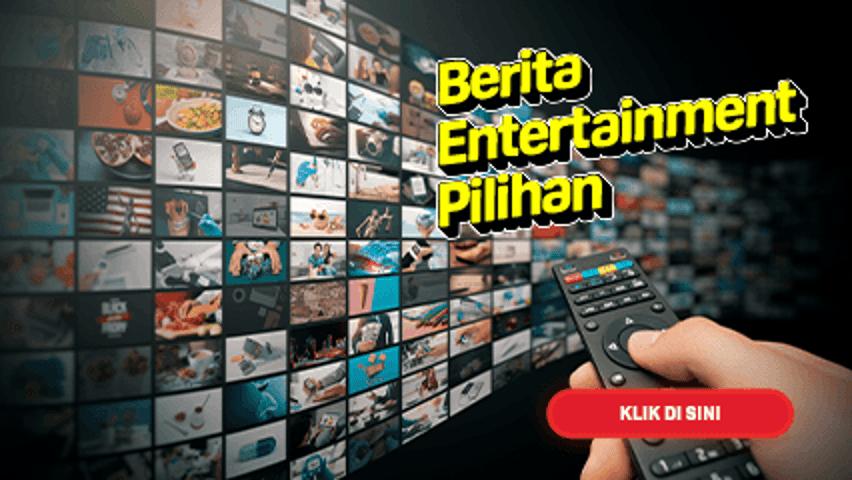 Berita Entertainment Pilihan