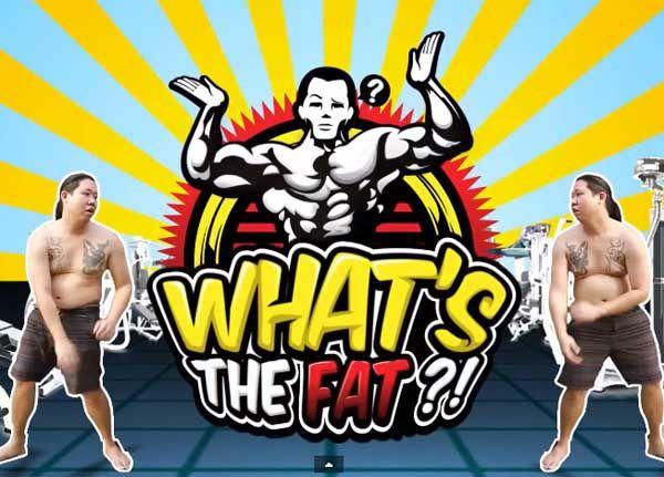 [VRZO] WHAT'S THE FAT