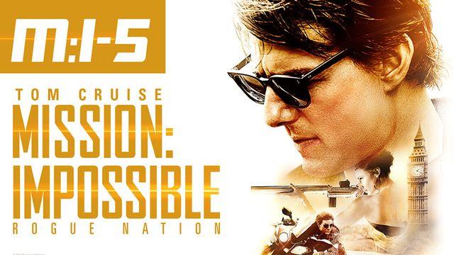 มิชชั่น อิมพอสซิเบิ้ล ปฏิบัติการรัฐอำพราง (Mission: Impossible - Rogue Nation)