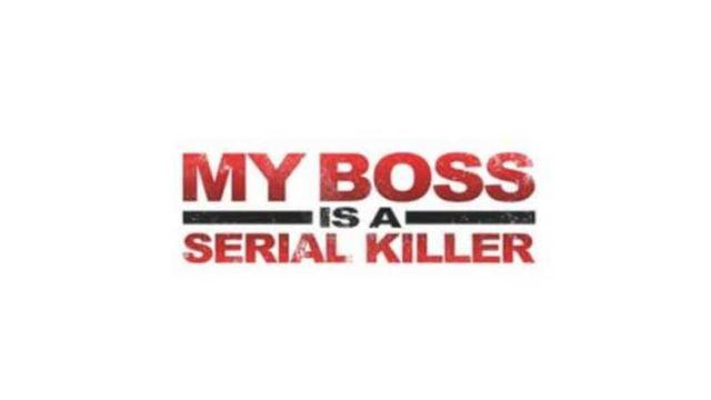 My Boss is a Serial Killer บอสฉัน..ขยันเชือด