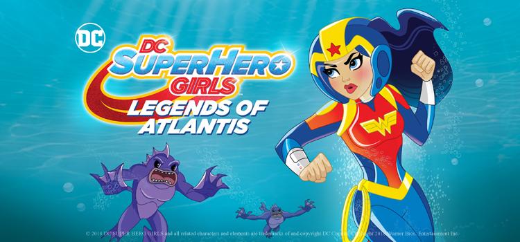 DC Super Hero Girls: Legends of Atlantis แก๊งสาว ดีซีซูเปอร์ฮีโร่ ศึกกีฬาแห่งจักรวาล