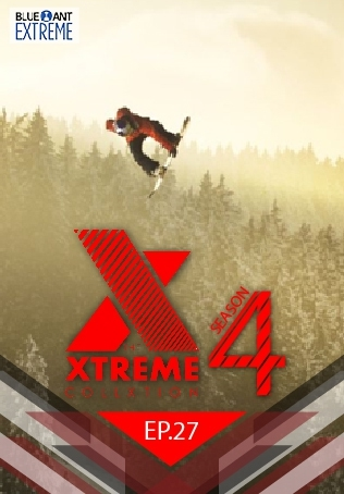 THE XTREME COLLXTION ปี 4 ตอนที่ 27