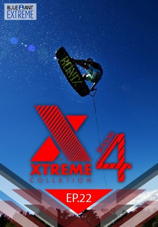 THE XTREME COLLXTION ปี 4 ตอนที่ 22