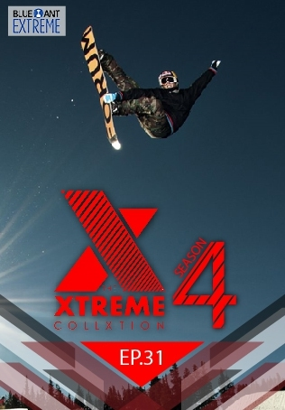 THE XTREME COLLXTION ปี 4 ตอนที่ 31