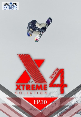 THE XTREME COLLXTION ปี 4 ตอนที่ 30