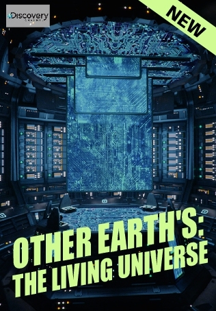OTHER EARTH'S: THE LIVING UNIVERSE