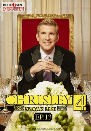 CHRISLEY KNOWS BEST ปี 4 ตอนที่ 13 : TODD'S NOT DEAD
