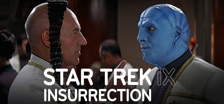Star Trek: Insurrection Star Trek: Insurrection