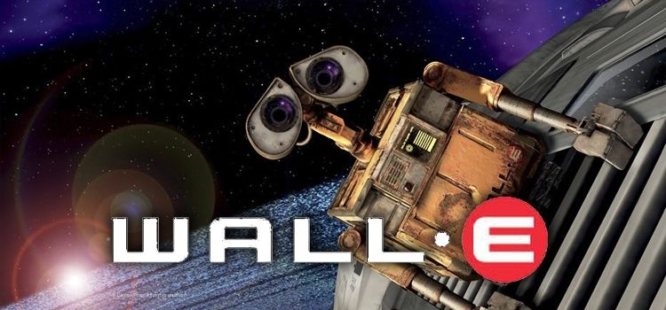 Wall-E วอลล์ - อี หุ่นจิ๋วหัวใจเกินร้อย