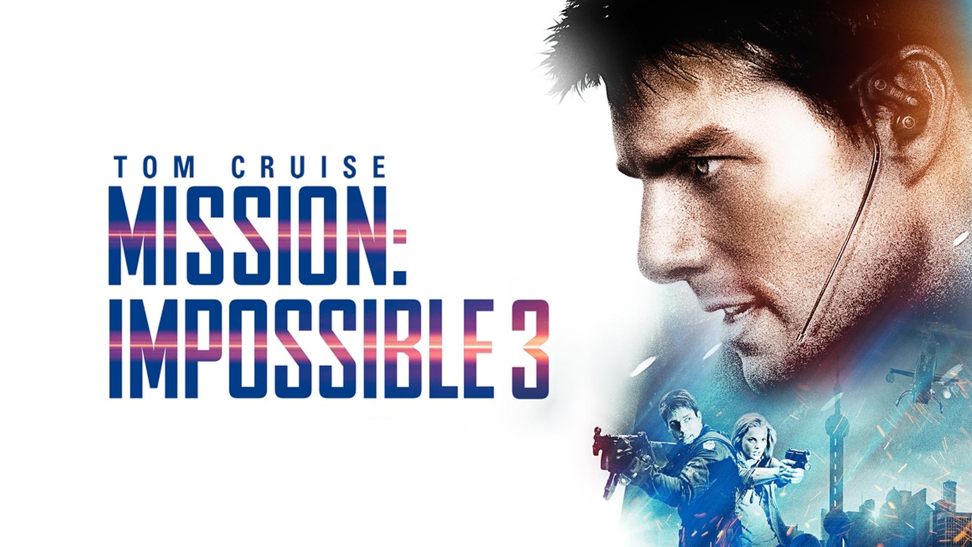 Mission: Impossible III เอ็ม ไอ ทรี: มิชชั่นอิมพอสซิเบิ้ล