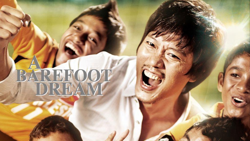 A Barefoot Dream ฝันให้ไกล ไปถึงฝัน