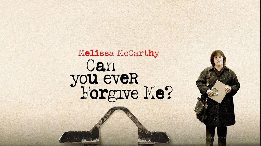 Can You Ever Forgive Me? Can You Ever Forgive Me?