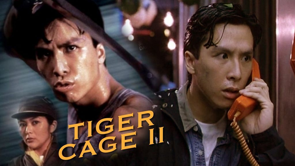 Tiger Cage II แสบเผาขน ภาค 2