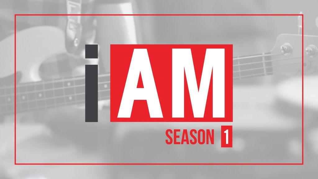 I AM ฉัน(จะ)เป็น Season 1