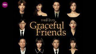 เรื่องย่อซีรีส์เกาหลี Graceful Friends