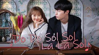 เรื่องย่อซีรีส์เกาหลี Do Do Sol Sol La La Sol