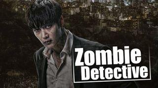 เรื่องย่อซีรีส์เกาหลี Zombie Detective