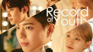 เรื่องย่อซีรีส์เกาหลี Record of Youth