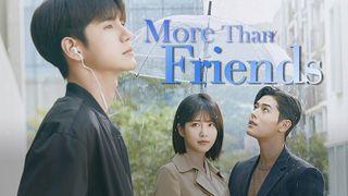 เรื่องย่อซีรีส์เกาหลี More Than Friends