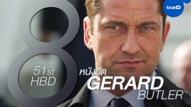 """สุขสันต์วันเกิดปีที่ 51 เฮียบู๊แหลก """"เจอราร์ด บัตเลอร์"""" กับหนังฮิตทั้ง 8"""