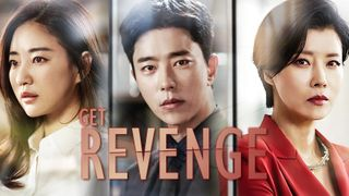 เรื่องย่อซีรีส์เกาหลีGet Revenge