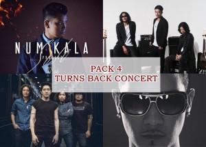 งาน Reunion!!! PACK4 Turn Back Concert คอนเสิร์ตครั้งใหญ่ในรอบ 12 ปี ครั้งนี้มีรอบเดียว