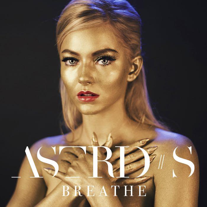 ไม่รักได้ไง! Astrid S ศิลปินหน้าสวย มากด้วยความสามารถ กับซิงเกิ้ลใหม่ Breathe