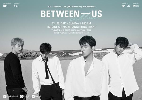 บอยซ์ไทยเตรียมไปมันส์กับ 4 หนุ่ม CNBLUE ในคอนเสิร์ตเต็มรูปแบบครบรอบ 7 ปี 2017 CNBLUE LIVE [BETWEEN US] IN BANGKOK