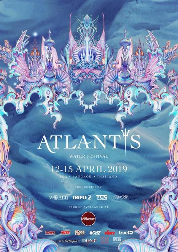 เดือดแน่ สงกรานต์ปีนี้ ใน ATLANTIS WATER FESTIVAL 2019 ศิลปิน ดีเจ เพียบ!