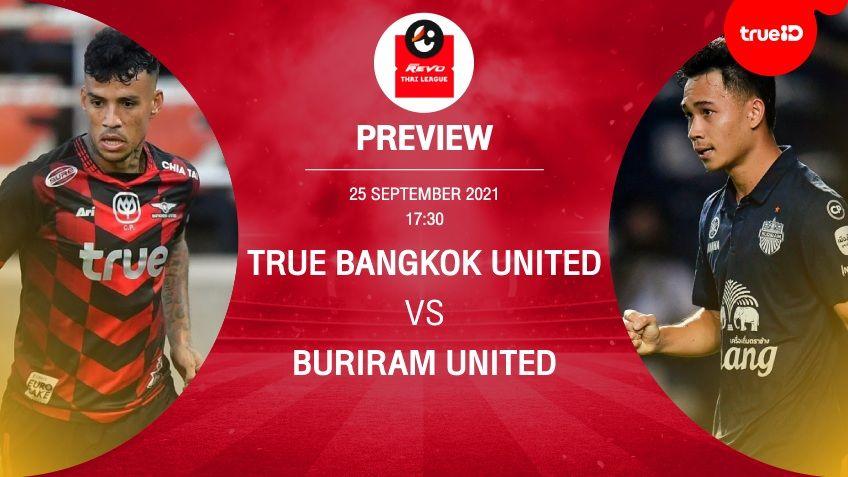 ทรู แบงค็อก VS บุรีรัมย์ : พรีวิว ฟุตบอลไทยลีก 2021/22