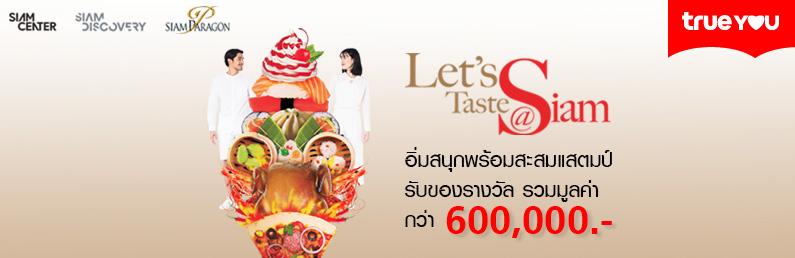 Let's Taste at Siam