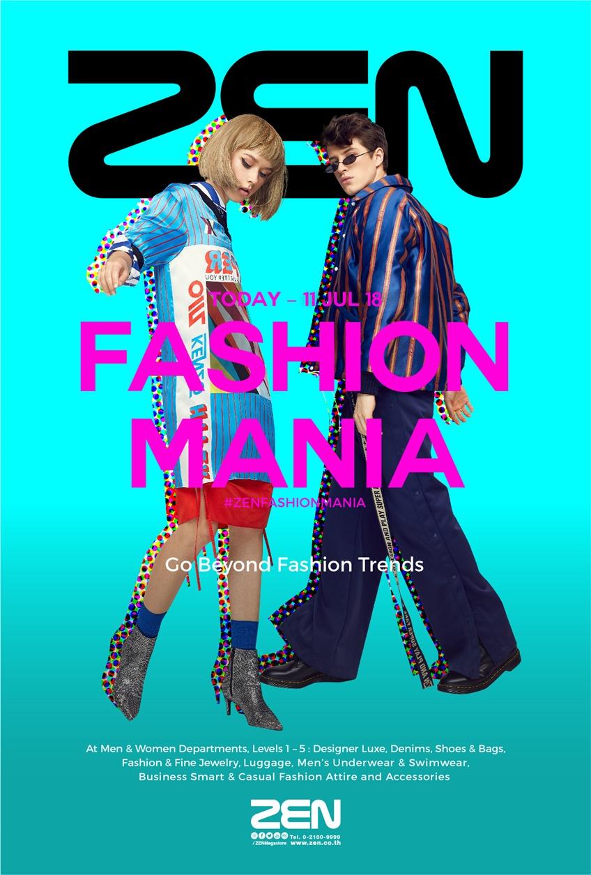 แฟชั่นนิสต้า อย่าพลาด! งาน ZEN Fashion Mania ช้อปสินค้าคอลเลกชันใหม่ ลดสูงสุด 30% !!