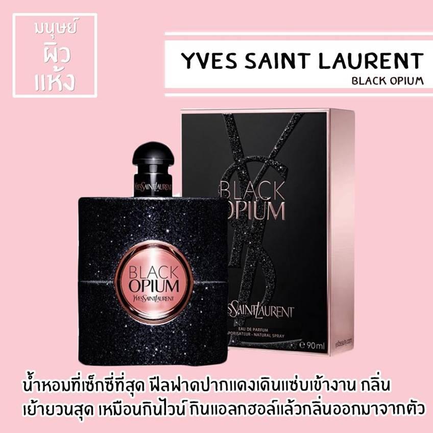 น้ำหอมกลิ่นยอดฮิต ตัวที่ 9 YVES SAINT LAUREN Black Opium